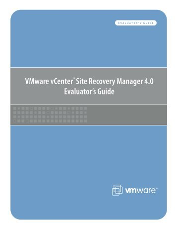 VMware vCenter Site Recovery Manager 4.0 Evaluator's ... - Oncourse