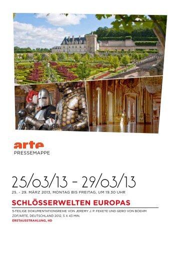 SCHlÖSSERWElTEN EUROPAS - Arte Presse