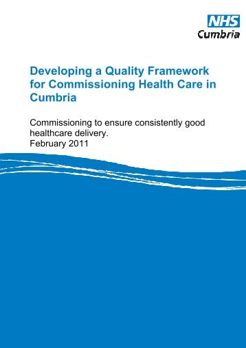 Developing a Quality Framework for Commissioning ... - NHS Cumbria