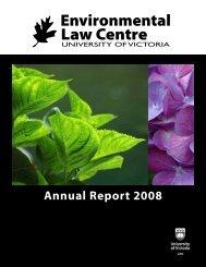 2008-ELC-annual-repo.. - The Environmental Law Centre ...