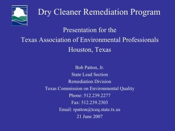 Dry Cleaner Remediation Program - Texas Commission on ...