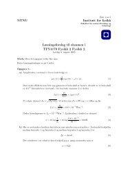 NTNU Institutt for fysikk Løsningsforslag til eksamen i TFY4170 ...