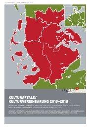 KULTURAFTALE/ KULTURVEREINBARUNG 2013–2016 - Kulturfokus
