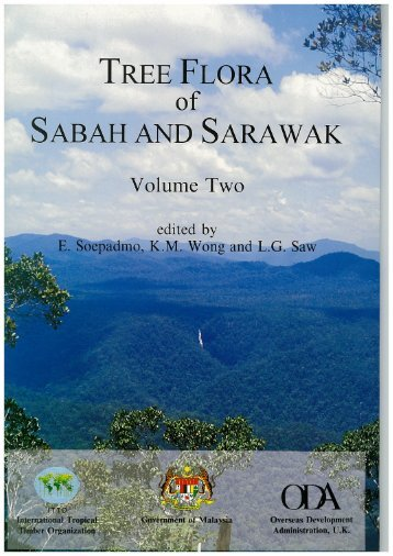Tree Flora of Sabah and Sarawak, Volume II - ITTO