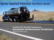 Spray Applied Polymer Surface Seals - Petersen Asphalt Research ...