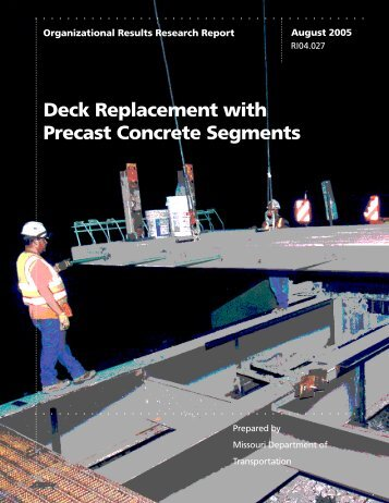 Deck Replacement with Precast Concrete Segments