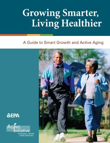 Growing Smarter, Living Healthier - US Environmental Protection ...