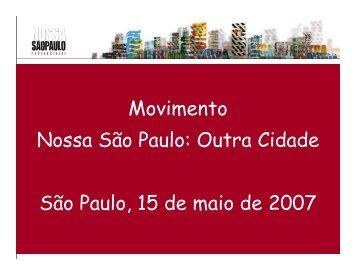 Outra Cidade São Paulo, 15 de maio de 2007 - Rede Nossa São ...