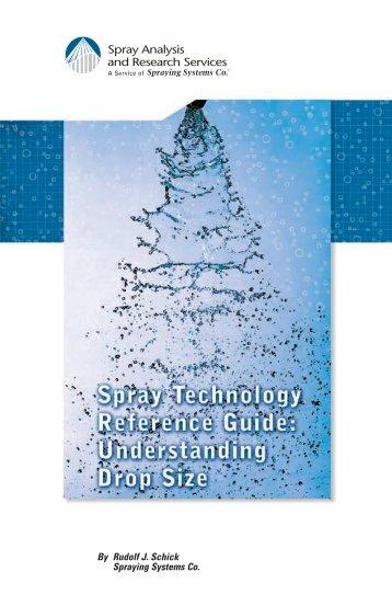 Spray Technology Reference Guide: Understanding Drop ... - TeeJet