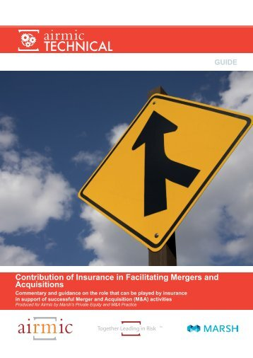 Contribution of Insurance in Facilitating Mergers and ... - Airmic