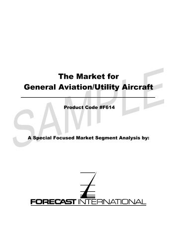 The Market for General Aviation/Utility Aircraft - Forecast International