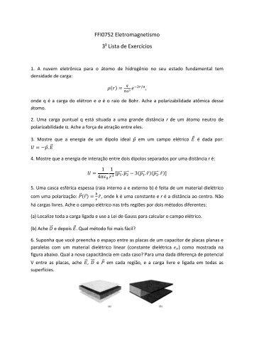 FFI0752 Eletromagnetismo 3 Lista de Exercícios