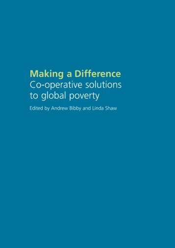 Making a Difference Co-operative solutions to global ... - Andrew Bibby