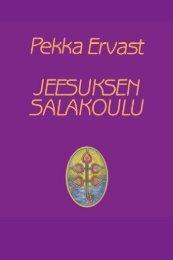 Jeesuksen salakoulu - Pekka Ervast