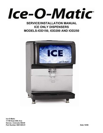 Service/installation Manual Ice Only Dispensers ... - Ice-O-Matic