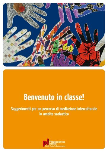 Benvenuto in classe! - Kindergarten und Schule in Südtirol