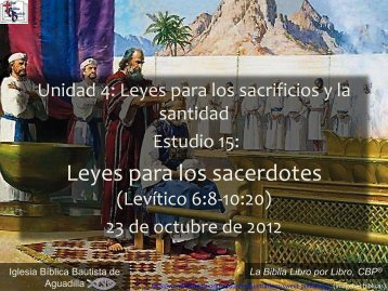 Leyes para los sacerdotes - Iglesia Biblica Bautista de Aguadilla ...