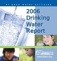 2006 Drinking Water Report - El Paso Water Utilities