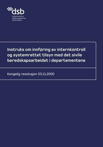 Instruks om innføring av internkontroll og systemrettet tilsyn med det ...
