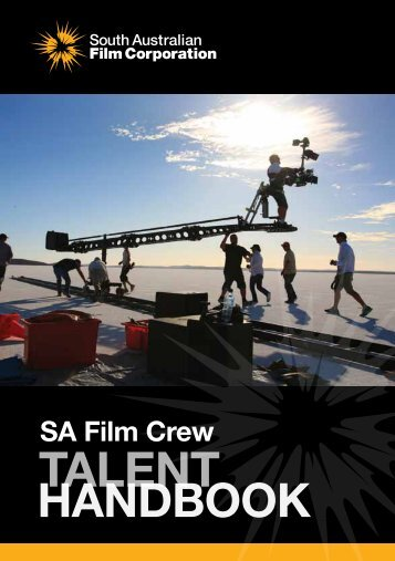 SA Crew Talent Handbook - South Australian Film Corporation