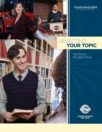 SELECTING YOUR TOPIC - District 25 Toastmasters