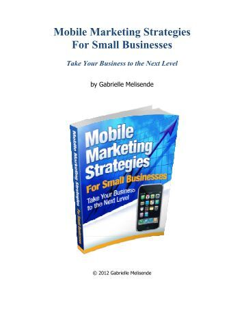 Mobile Marketing Strategies For Small Businesses - Destination ...