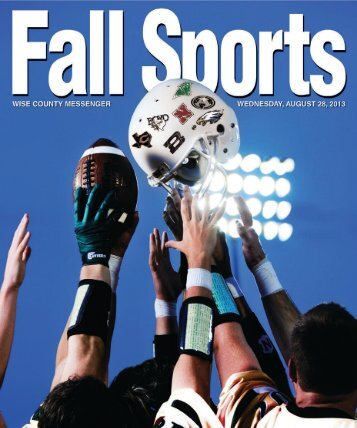 Fall Sports Preview 2013 - Wise County Messenger