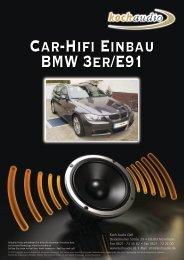 Car-Hifi Einbau – BMW E91 - Mike Koch Audio