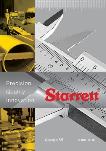 Precision Quality Innovation - Starrett