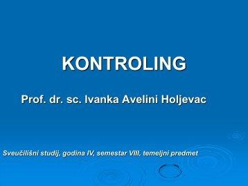 Avelini Holjevac, I., Kontroling – upravljanje poslovnim ... - LUMENS