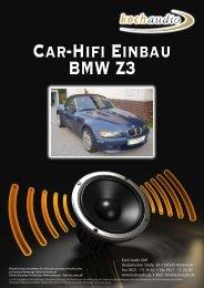 Car-Hifi Einbau BMW Z3 - Mike Koch Audio