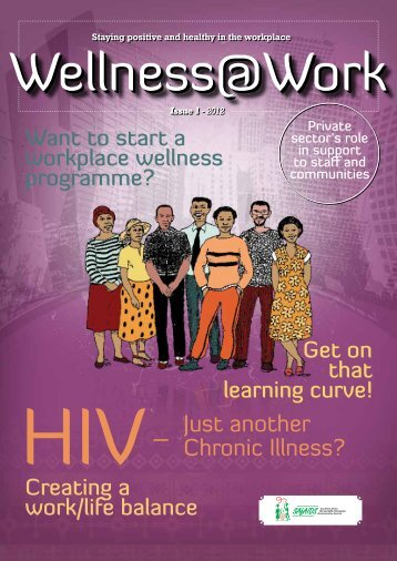Wellness@Work, Issue 1, 2012 - SAfAIDS