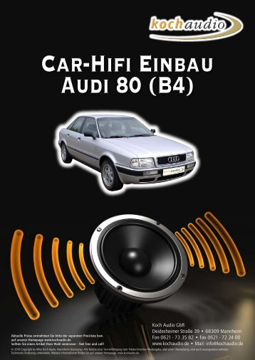Car-Hifi Einbau Audi 80 - Mike Koch Audio