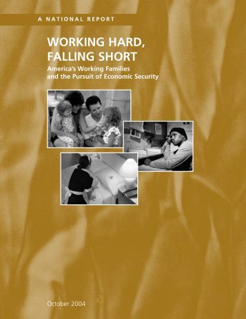 Working Hard, Falling Short - The Working Poor Families Project