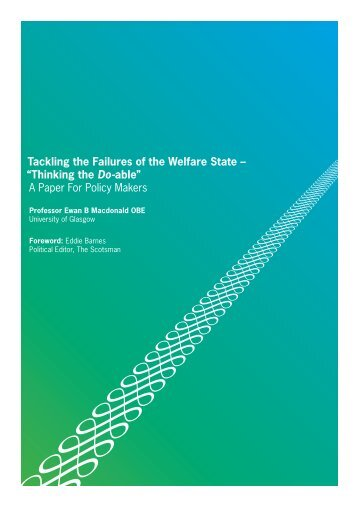 Tackling the Failures of the Welfare State - University of Glasgow