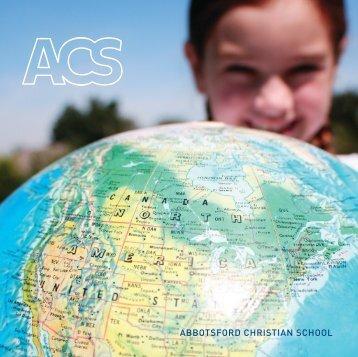 ACS_GeneralBrochure_Final L-R Singles - Abbotsford Christian ...