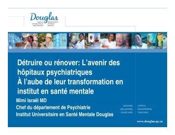 Détruire ou rénover: L'avenir des hôpitaux psychiatriques À l'aube ...