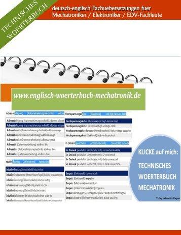 Fachwoerter uebersetzen: deutsch-englisch Woerterbuch fuer Automatiker Elektroniker EDV-Fachleute Kfz-Mechatroniker Industriemechaniker