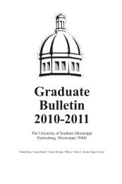 Graduate Bulletin 2010-2011 - The University of Southern Mississippi
