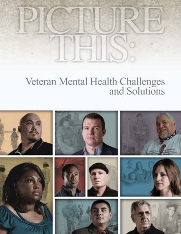 Picture This: Veteran Mental Health Challenges and Solutions