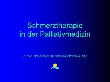 Schmerztherapie in der Palliativmedizin - Vereinigung Zuercher ...