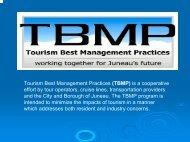 Tourism Best Management Practices (TBMP) is a cooperative effort ...