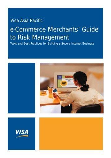 e-Commerce Merchants' Guide to Risk ... - Visa Asia Pacific