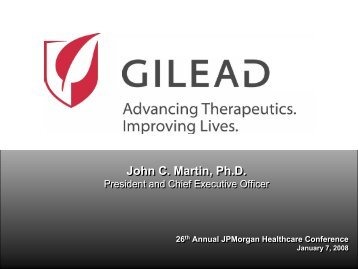 President and Chief Executive Officer - Gilead Sciences, Inc.