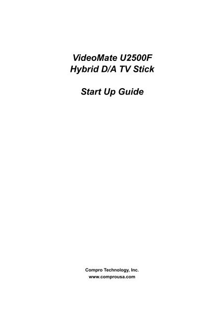 VideoMate U2500F Hybrid D A TV Stick Start Up Guide