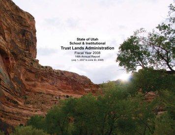FY 2008 - 14th Annual Report - Utah Trust Lands - Utah.gov