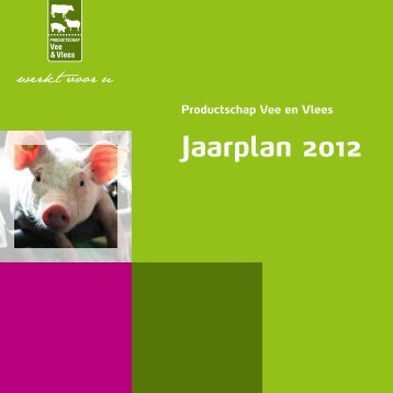 Jaarplan 2012 - Productschappen Vee, Vlees en Eieren