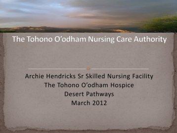 The Tohono O'odham Nursing Care Authority - Centers for Medicare ...