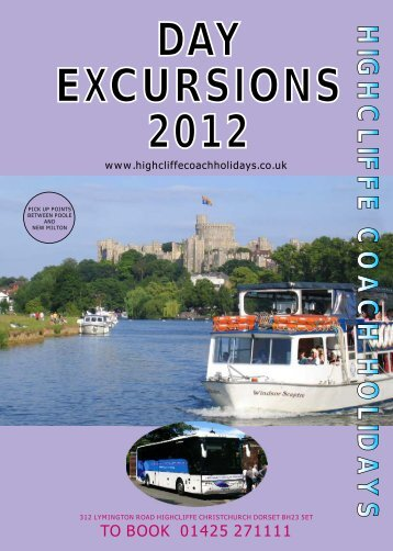 DAY EXCURSIONS 2012 - Highcliffe  Coach Holidays