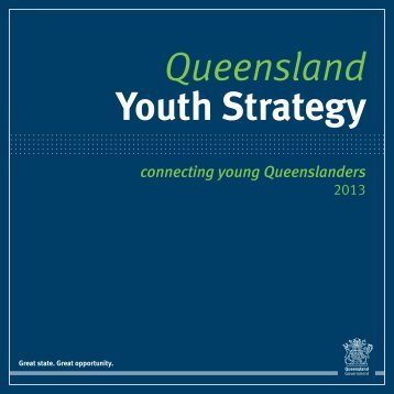 Queensland Youth Strategy - Department of Communities, Child ...